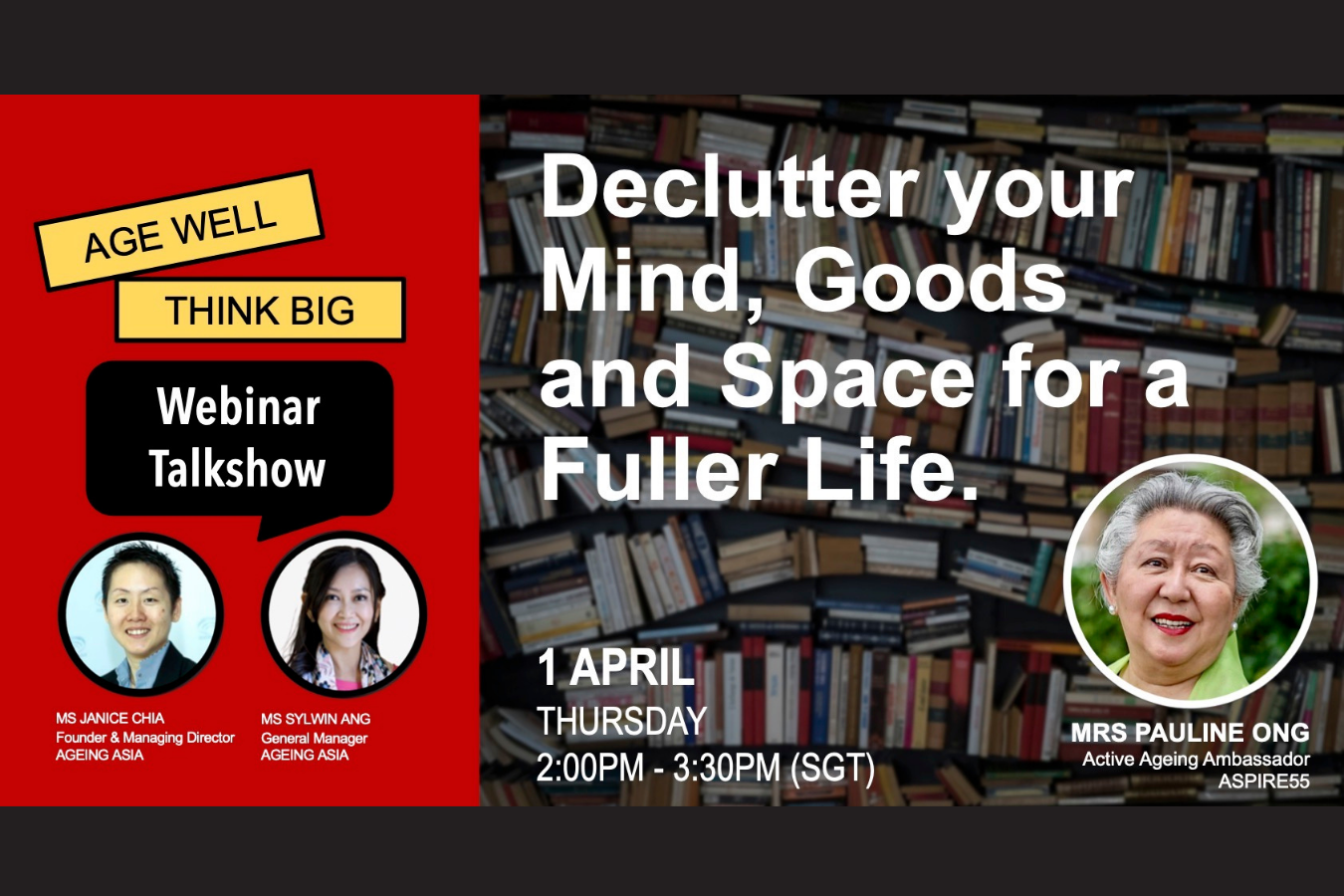 Webinar Replay of Declutter your Mind, Goods and Space for a Fuller Life with Mrs Pauline Ong